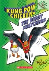 Kung Pow Chicken #3: The Birdy Snatchers (A Branches Book) - Library Edition - Cyndi Marko