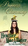Princess Charming - Heather MacAllister