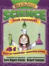 BrainJuice: History, Fresh Squeezed!: Handprint Books (Brainjuice) - Carol Diggory Shields, Richard Thompson