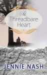 The Threadbare Heart - Jennie Nash