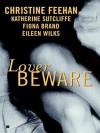 Lover Beware (Drake Sisters, #1; World of the Lupi, #0.5) - Christine Feehan