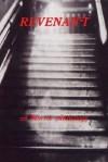 Revenant - Armand Rosamilia, Frank Roger, Horace James, Jason White, Trent Roman, Jason Andrews, Raine Sellers