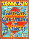 Trivia Fun: Fantastic Questions and Answers - Jane Parker Resnick, Elvira Gamiello