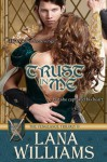 Trust In Me (The Vengeance Trilogy) - Lana Williams
