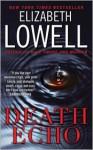 Death Echo - Elizabeth Lowell