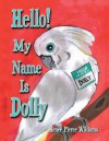 Hello! My Name Is Dolly - Renee Pierce Williams