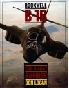 Rockwell B-1B: SAC's Last Bomber - Don Logan