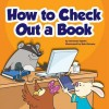 How to Check Out a Book - Amanda Stjohn, Bob Ostrom