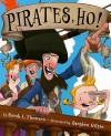 Pirates, Ho! - Sarah L. Thomson, Stephen Gilpin