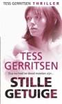 Stille Getuige - Marjet Schumacher, Tess Gerritsen