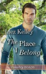 The Place I Belong - Inez Kelley