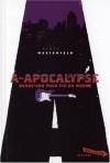 A-Apocalypse : Bande-son pour la fin du monde - Scott Westerfeld, Guillaume Fournier