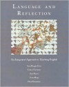 Language and Reflection: An Integrated Approach to Teaching English - Anne Ruggles Gere