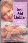 Just Add Children (By Request) - Elise Title, Cathy Gillen Thacker, Eva Rutland