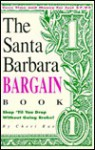 The Santa Barbara Bargain Book - Cheri Rae, Jim Cook