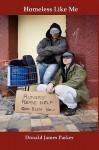 Homeless Like Me - Donald Parker