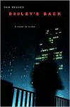 Dooley's Back: A Novel of Crime - Sam Reaves