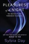 Pleasures of the Night (Audio) - Sylvia Day, Shana Savage