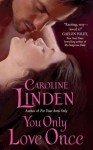 You Only Love Once (The Bow St. Agents: Spies in Love 3) - Caroline Linden