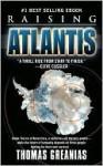 Raising Atlantis - Thomas Greanias