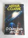 O outro lado do céu - Jorge Luiz Calife, Arthur C. Clarke