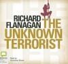 The Unknown Terrorist - Richard Flanagan, Humprey Bower