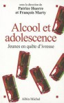 Alcool Et Adolescence - Plusieurs