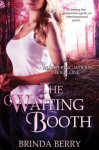 The Waiting Booth (Whispering Woods #1) - Brinda Berry