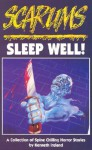 Sleep Well (Scarums Series): A Collection of Spine Chilling Horror Stories - Kenneth Ireland