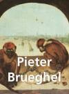 Pieter Brueghel (French Edition) - Emile Michel, Victoria Charles