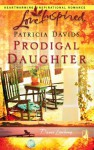 Prodigal Daughter - Patricia Davids