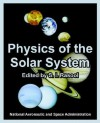 Physics of the Solar System - NASA, S.I. Rasool