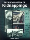 The Encyclopedia of Kidnappings - Mike Newton