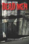 Dead Men - Derek Haines