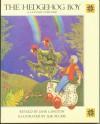 The Hedgehog Boy: A Latvian Folktale - Jane Langton, Ilse Plume
