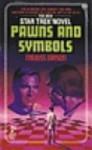 Pawns and Symbols (Star Trek: The Original Series #26) - Majliss Larson