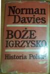 Boże Igrzysko. Historia Polski. Tom I. Od początków do roku 1795. - Norman Davies
