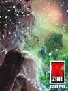 Kzine Issue 5 - Michael Haynes, Stephen Heuser, Paul Miller, Daniel Davis, Donald McCarthy, Gregory Marlow, M. Bennardo, Joe Jablonski, Graeme Hurry, Dave Windett