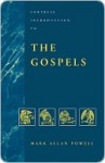 Fortress Introduction to the Gospels - Mark Powell
