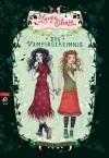 Lucy & Olivia - Das Vampirgeheimnis (German Edition) - Sienna Mercer, Eva Schöffmann-Davidov, Katharina Diestelmeier