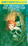 The Message in the Hollow Oak (Nancy Drew, #12) - Carolyn Keene