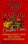 Tis the Season for Murder - Barbara Burnett Smith, Walter Satterthwait, Fred W. Hunter