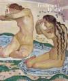 Ferdinand Hodler: A Symbolist Vision - Katharina Schmidt, Robert Kopp