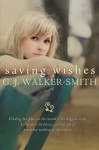 Saving Wishes (The Wishes, #1) - G.J. Walker-Smith