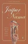 Jaipur Nama: Tales from the Pink City - Giles Tillotson