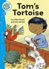 Tom's Tortoise - Jillian Powell