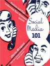Social Media 101: Tactics and Tips to Develop Your Business Online (Audio) - Chris Brogan