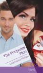 The Proposal Plan. Charlotte Phillips - Charlotte Phillips