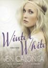 Winter White - Jen Calonita, Julia Whelan