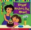 Happy Mother's Day, Mami! - Leslie Valdes, Jason Fruchter
